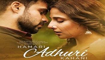 Hamari Adhuri Kahani Movie Reviews Stills Wallpapers Sulekha Movies