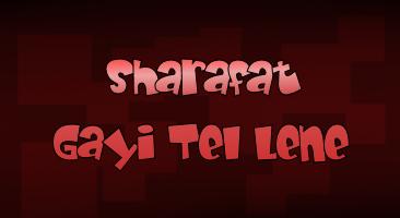 Sharafat Gayi Tel Lene Movie Reviews Stills Wallpapers Sulekha Movies